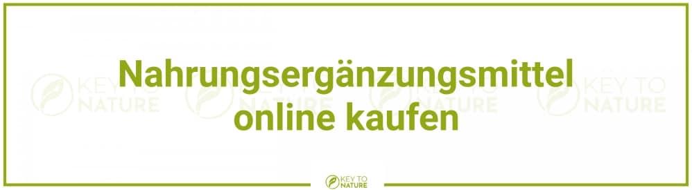Nahrungsergänzungsmittel online kaufen